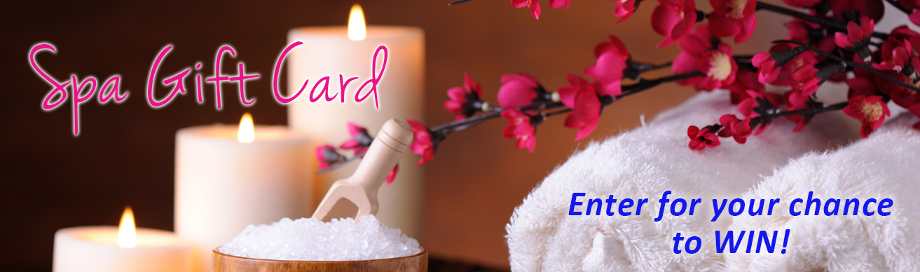 Enter for your chance to win a spa gift card